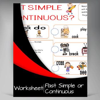 Past Simple or Contiunous Grammar Worksheet
