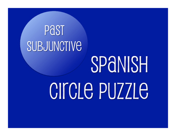 Spanish Past Subjunctive Circle Puzzle
