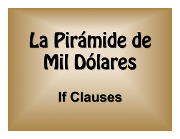 Spanish Past Subjunctive If Clause $1000 Pyramid Game