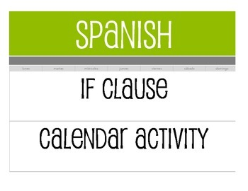 Spanish Past Subjunctive If Clause Calendar Activity