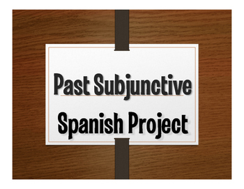 Spanish Past Subjunctive Project:  Excusas, Excusas