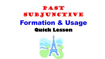 Past Subjunctive (Subjonctif Passé) Formation and Usage: F