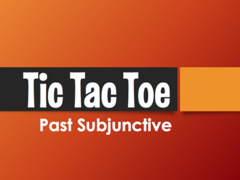 Spanish Past Subjunctive Tic Tac Toe Partner Game