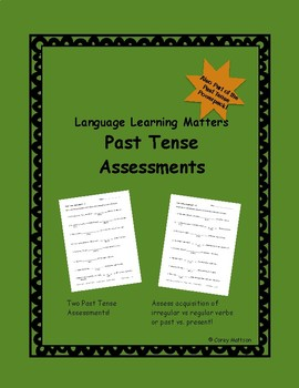 Past Tense Assessments