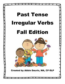 Past Tense Irregular Verbs FALL Edition