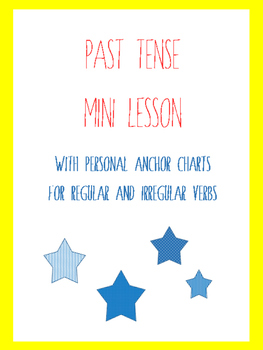 Past Tense Mini Lesson with Personal Anchor Chart