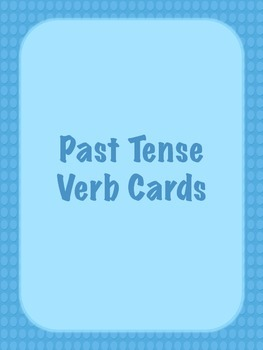 Past Tense Verb Cards