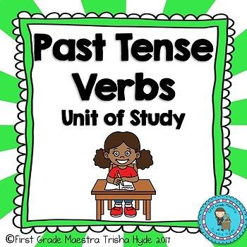 Past Tense Verb unit of study  ed ending and irregular past tense verbs