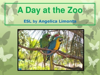 "English Past Tense Verbs - ""A Day at the Zoo"""