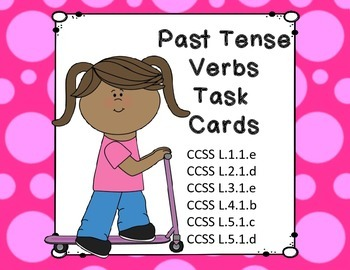 Past Tense Verbs Task Cards