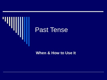 Past Tense: When and How to Use It