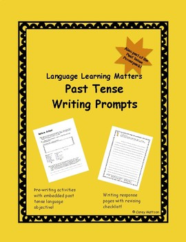 Past Tense Writing Prompts
