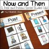 Past and Present- A Social Studies Now and Then Mini-Unit