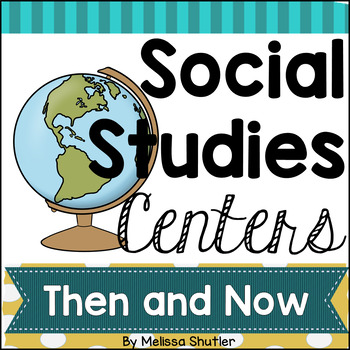 Social Studies Center- Past and Present