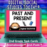 Past and Present Digital Social Studies Toothy® Task Cards