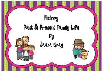 Past and Present Family Life