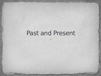 Past and Present Powerpoint Presentation