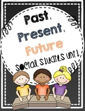 Past and Present Social Studies Unit