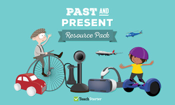 Past and Present Teaching Resource Pack