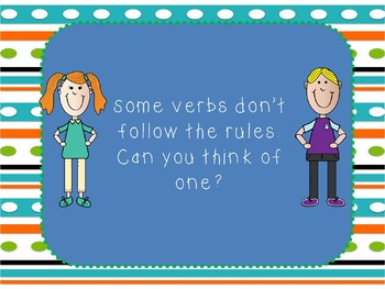 Past tense verbs ( adding ed to verbs)