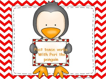 Past tense verbs with Peri the penguin interactive power-point and activity