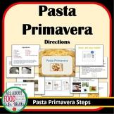 Pasta Primavera Recipe with PowerPoint Directions- Hands on Activity! Bundle