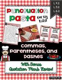 Pasta Punctuation (Commas, Dashes, Parentheses, Quotation