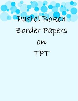 Pastel Bokeh Border Papers