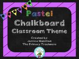 Pastel Chalkboard Classroom Theme Decor - EDITABLE!