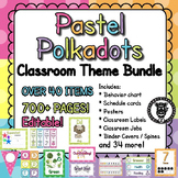 Classroom Theme Decor / Organization - Mega Bundle (Editable!) - Pastel Dots