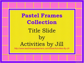 Pastel Frames Collection