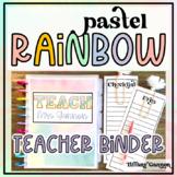 Pastel Rainbow EDITABLE Teacher Binder