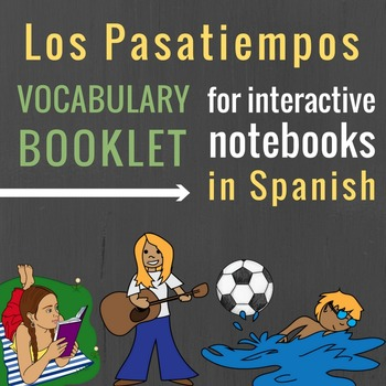 Pastimes and Action Verbs Booklet in Spanish for Interacti
