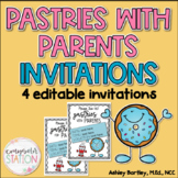 Pastries for Parents/Pastries with Parents *EDITABLE* Invitations
