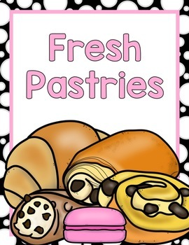 Pastry Shop Dramatic Play:  Signs, Props, & MORE!