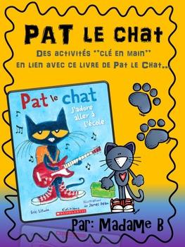 Pat le chat: J'adore aller à l'école