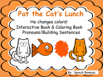 Pat the Cat's Lunch- Interactive Book & Coloring Book.  Pronouns/Sentences