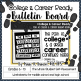 Path to College & Career Ready Bulletin Board