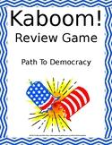 Path to Democracy KABOOM