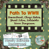 Path to WWII PowerPoint, Short Film, Cloze Notes, Foldable Venn Diagram