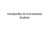 Pathway to Instrumental Analysis