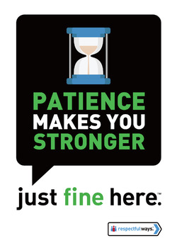 Patience Makes You Stronger