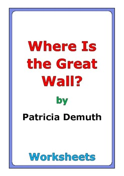 """Patricia Demuth """"Where Is the Great Wall?"""" worksheets"""