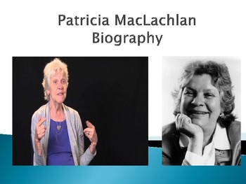 Patricia MacLachlan Biography PowerPoint