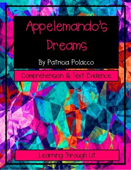 Patricia Polacco APPELEMANDO'S DREAMS Comprehension & Text Evidence