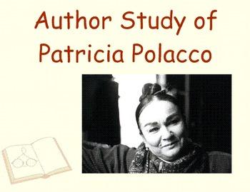 Patricia Polacco Author Study : A Three Week Unit
