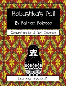 Patricia Polacco BABUSHKA'S DOLL Comprehension & Text Evidence
