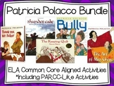 Patricia Polacco BUNDLE-Keeping Quilt-Thank You Mr. Falker-Art of Ms. Chew-Bully