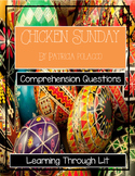 Patricia Polacco CHICKEN SUNDAY - Comprehension & Text Evidence