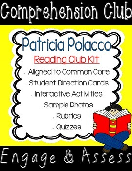 Patricia Polacco Comprehension Club Kit for Interactive Re